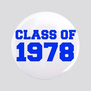 CLASS OF 1978-Fre blue 300 Button