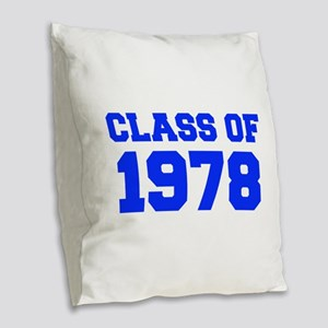 CLASS OF 1978-Fre blue 300 Burlap Throw Pillow