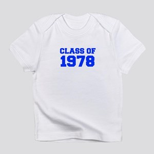 CLASS OF 1978-Fre blue 300 Infant T-Shirt