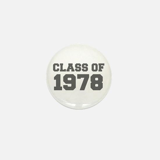 CLASS OF 1978-Fre gray 300 Mini Button