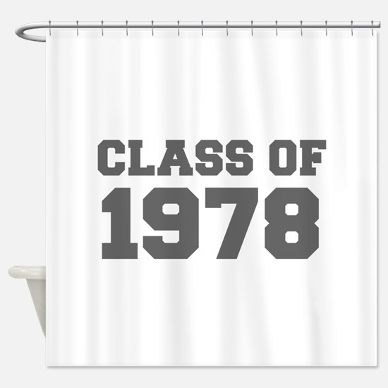 CLASS OF 1978-Fre gray 300 Shower Curtain