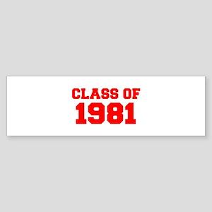 CLASS OF 1981-Fre red 300 Bumper Sticker