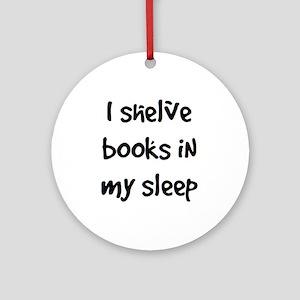 shelve books Ornament (Round)