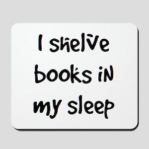 shelve books Mousepad