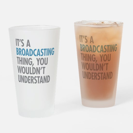 Broadcasting Drinking Glass