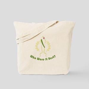 Wore It Best Tote Bag