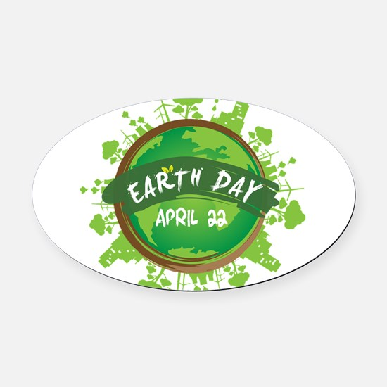 Earth Day April 22 Oval Car Magnet