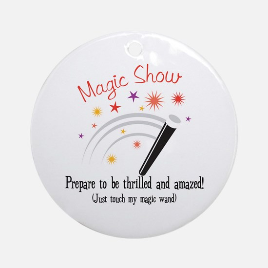 Touch My Magic Wand Ornament (Round)