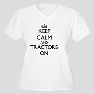 Keep Calm and Tractors ON Plus Size T-Shirt