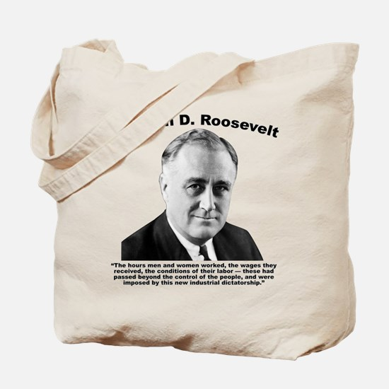 FDR: Dictatorship Tote Bag