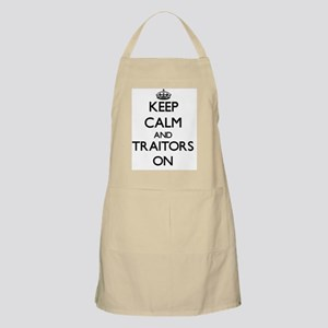 Keep Calm and Traitors ON Apron