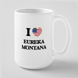 I love Eureka Montana Mugs
