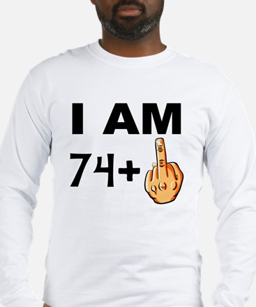 Middle Finger 75th Birthday Long Sleeve T-Shirt