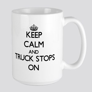 Keep Calm and Truck Stops ON Mugs