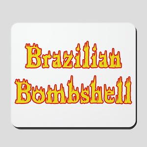 Brazilian Bombshell Mousepad