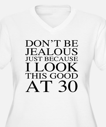 30th Birthday Jea T-Shirt