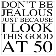 50th Birthday Jealous Canvas Art