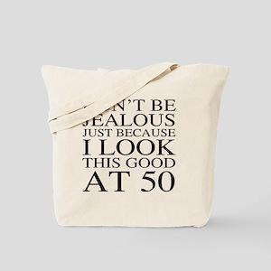 50th Birthday Jealous Tote Bag