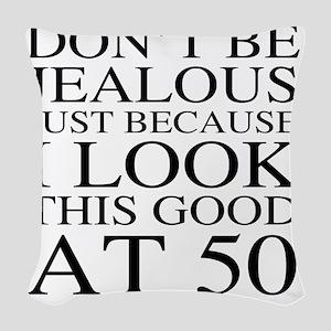 50th Birthday Jealous Woven Throw Pillow