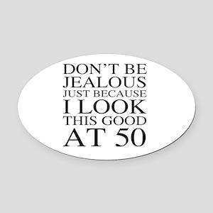 50th Birthday Jealous Oval Car Magnet