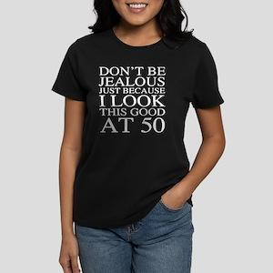 50th Birthday Jealous Women's Dark T-Shirt