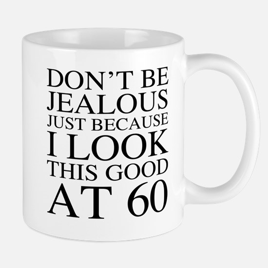 60th Birthday Jealous Mug