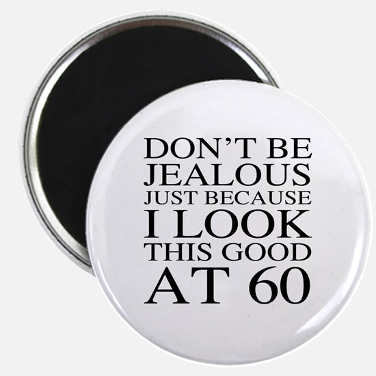 60th Birthday Jealous Magnet