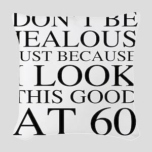 60th Birthday Jealous Woven Throw Pillow