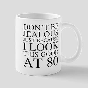 80th Birthday Jealous Mug