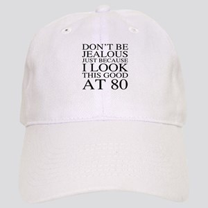80th Birthday Jealous Cap