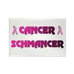 CANCER SCHMANCER Rectangle Magnet (10 pack)