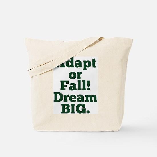 Adapt or Fall! Tote Bag