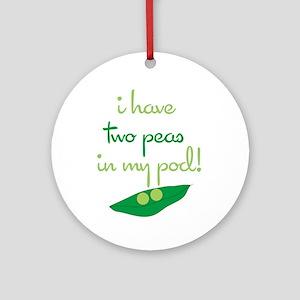 2 Peas in My Pod Ornament (Round)