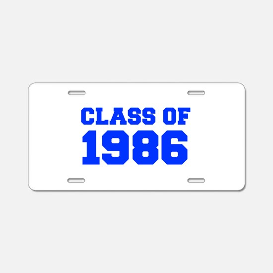 CLASS OF 1986-Fre blue 300 Aluminum License Plate