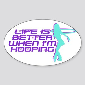 Hula Hoop - Life is better when I'm hooping Sticke
