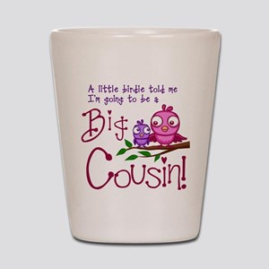 I'm going to be a Big Cousin! Shot Glass
