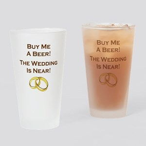 BUY ME A BEER! Drinking Glass