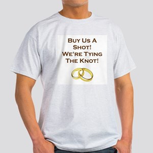 BUY US A SHOT! Light T-Shirt