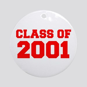 CLASS OF 2001-Fre red 300 Ornament (Round)