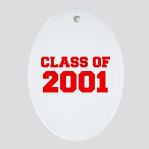 CLASS OF 2001-Fre red 300 Ornament (Oval)