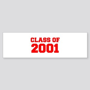 CLASS OF 2001-Fre red 300 Bumper Sticker