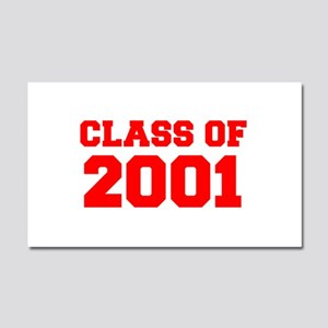 CLASS OF 2001-Fre red 300 Car Magnet 20 x 12