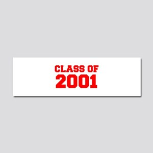 CLASS OF 2001-Fre red 300 Car Magnet 10 x 3