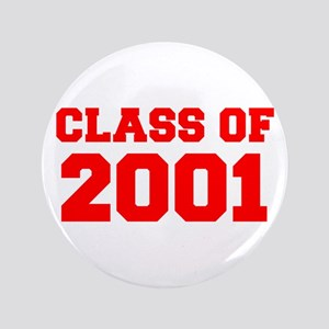 CLASS OF 2001-Fre red 300 Button