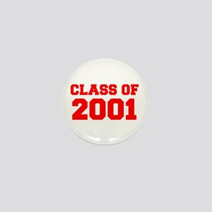 CLASS OF 2001-Fre red 300 Mini Button