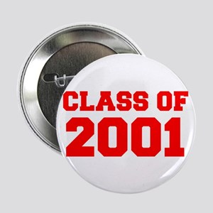 "CLASS OF 2001-Fre red 300 2.25"" Button (10 pack)"