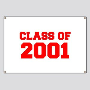 CLASS OF 2001-Fre red 300 Banner
