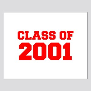 CLASS OF 2001-Fre red 300 Posters