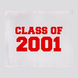 CLASS OF 2001-Fre red 300 Throw Blanket