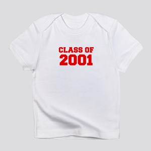CLASS OF 2001-Fre red 300 Infant T-Shirt